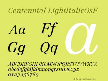 Centennial LightItalicOsF Version 001.000图片样张