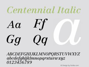 Centennial Italic Version 001.000图片样张