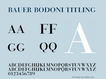 Bauer Bodoni Titling Version 003.001 Font Sample