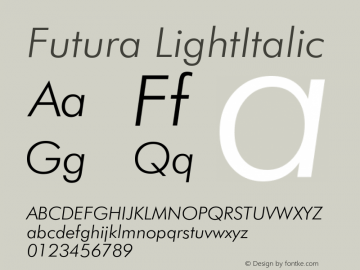 Futura LightItalic Version 003.001 Font Sample
