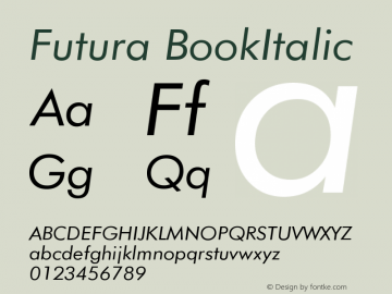 Futura BookItalic Version 003.001 Font Sample