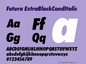 Futura ExtraBlackCondItalic Version 003.001 Font Sample