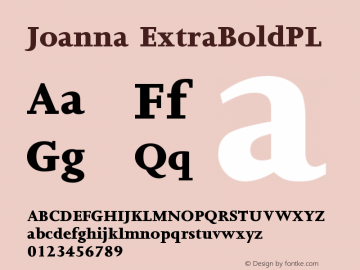 Joanna ExtraBoldPL Version 001.000 Font Sample