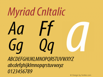 Myriad CnItalic Version 001.000 Font Sample