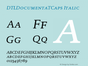 DTLDocumentaTCaps Italic Version 001.000 Font Sample