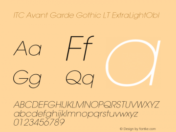 ITC Avant Garde Gothic LT ExtraLightObl Version 006.000 Font Sample