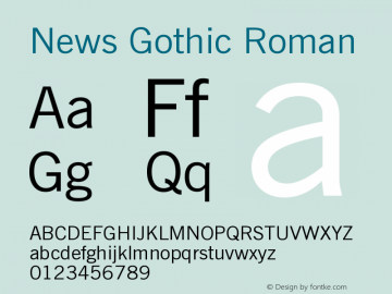 News Gothic Roman Version 003.001 Font Sample