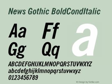 News Gothic BoldCondItalic Version 003.001 Font Sample