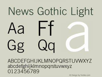 News Gothic Light Version 003.001 Font Sample