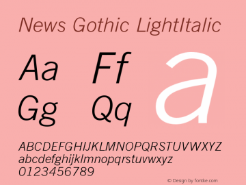 News Gothic LightItalic Version 003.001 Font Sample