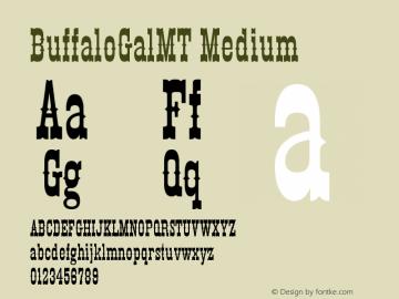 BuffaloGalMT Medium Version 001.000 Font Sample