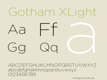 Gotham XLight Version 001.000图片样张