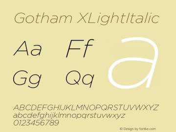 Gotham XLightItalic Version 001.000图片样张