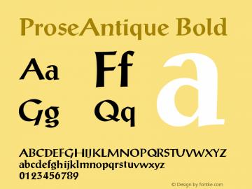 ProseAntique Bold Version 001.003 Font Sample