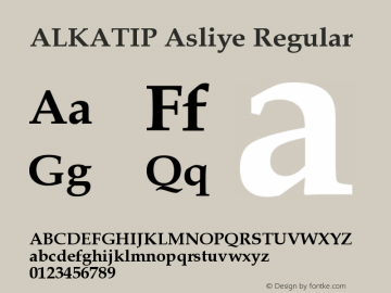 ALKATIP Asliye Regular Version 1.00 April 2, 2006, initial release Font Sample
