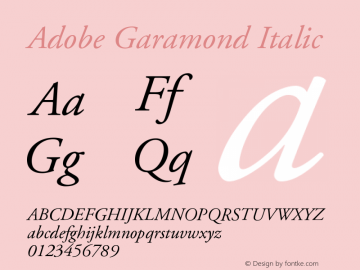 Adobe Garamond Italic Version 001.001 Font Sample