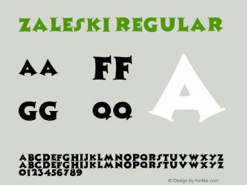 Zaleski Regular Unknown Font Sample