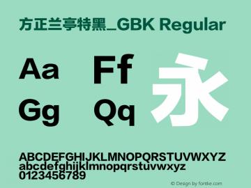 方正兰亭特黑_GBK Regular Version 1.000;PS 1;hotconv 1.0.50;makeotf.lib2.0.16970 DEVELOPMENT图片样张