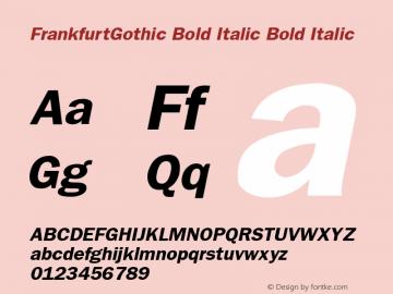 FrankfurtGothic Bold Italic Bold Italic v1.0c Font Sample