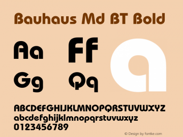 Bauhaus Md BT Bold mfgpctt-v1.58 Thursday, March 4, 1993 10:57:46 am (EST) Font Sample