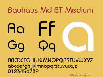 Bauhaus Md BT Medium mfgpctt-v1.63 Monday, May 17, 1993 2:04:42 pm (EST) Font Sample