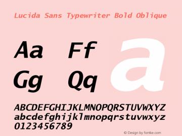 Lucida Sans Typewriter Bold Oblique Version 1.01 Font Sample