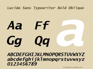 Lucida Sans Typewriter Bold Oblique September 21, 1998; 1.00 (JAVA) Font Sample