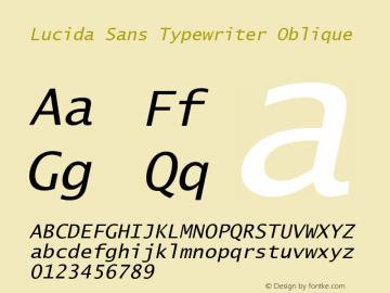 Lucida Sans Typewriter Oblique Version 1.67 Font Sample