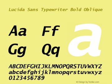 Lucida Sans Typewriter Bold Oblique Version 1.67 Font Sample