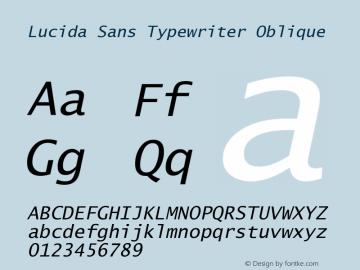 Lucida Sans Typewriter Oblique September 21, 1998; 1.00 (JAVA) Font Sample