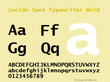 Lucida Sans Typewriter Bold Version 1.01 Font Sample