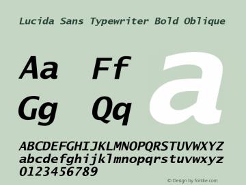 Lucida Sans Typewriter Bold Oblique Version 1.50 Font Sample