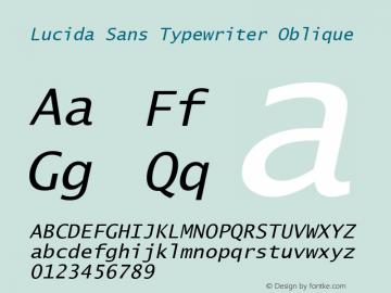Lucida Sans Typewriter Oblique Version 1.01 Font Sample