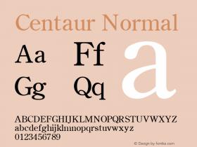 Centaur Normal Altsys Fontographer 4.1 1/27/95 Font Sample