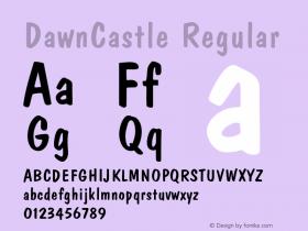 DawnCastle Regular 001.003 Font Sample