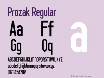 Prozak Regular Version 0.005 2004 Font Sample