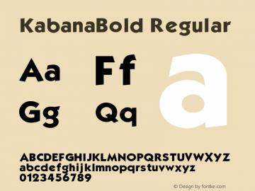 KabanaBold Regular Unknown Font Sample