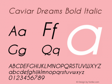 Caviar Dreams Bold Italic Version 2.00 January 17, 2010 Font Sample