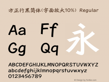 方正行黑简体(字面放大10%) Regular 1.00 Font Sample