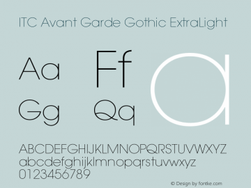 ITC Avant Garde Gothic ExtraLight Version 001.000 Font Sample