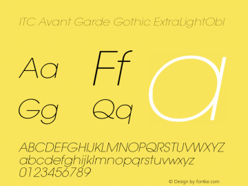 ITC Avant Garde Gothic ExtraLightObl Version 001.000 Font Sample