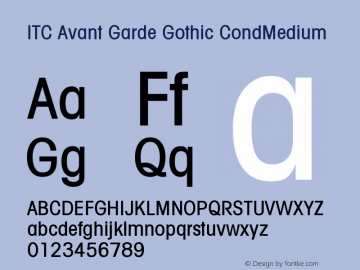 ITC Avant Garde Gothic CondMedium Version 001.001 Font Sample