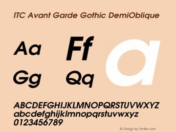 ITC Avant Garde Gothic DemiOblique Version 001.006 Font Sample