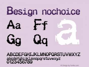 Besign nochoice you want some fries with that? Font Sample