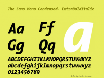 The Sans Mono Condensed- ExtraBoldItalic Version 001.000 Font Sample