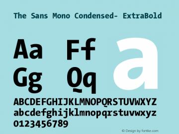 The Sans Mono Condensed- ExtraBold Version 001.000 Font Sample