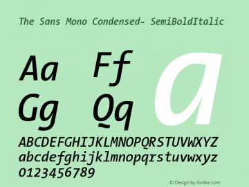 The Sans Mono Condensed- SemiBoldItalic Version 001.000 Font Sample