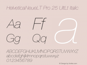 HelveticaNeueLT Pro 25 UltLt Italic Version 1.000;PS 001.000;Core 1.0.38 Font Sample