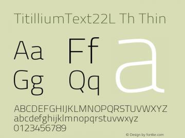 TitilliumText22L Th Thin 1.000 Font Sample