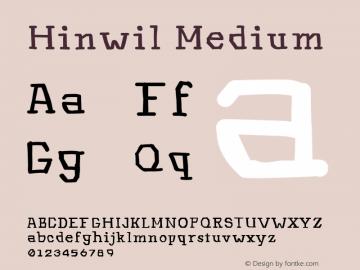 Hinwil Medium Version 1.000 Font Sample